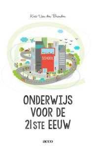 Onderwijs voor de 21ste eeuw - Kris Van den Branden