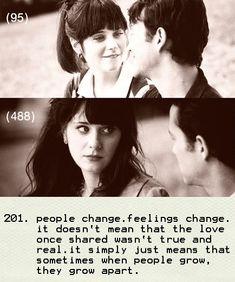 Feelings change. Sometimes it's just not fair we've grown apart.