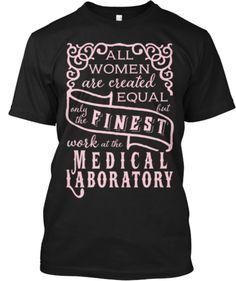 Finest Medical Laboratory Tee   Teespring