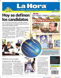En portada miércoles 25 de diciembre: Hoy se definen los candidatos. Sector turístico se alista para feriado. 2013: creceb las captura de droga. 1.155 aspiran a ser héroes. El grafiti embellece la ciudad.