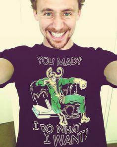 "Tom Hiddleston rocking a Loki ""I do what I want!"" shirt.  So much awesome."