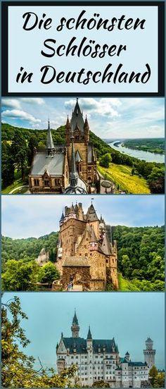 Was sind die schönsten Schlösser & Burgen in Deutschland? Finde es heraus! Ich zeige dir meine Auswahl der schönsten Schlösser und Burgen.