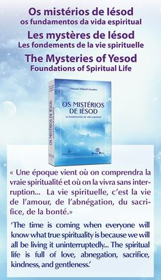 "Portugal - Nouvelle traduction du co-éditeur Publicações Maitreya : ""Les mystères de Iésod - Les fondements de la vie spirituelle"" / Portugal - New translation from co-publisher Publicações Maitreya: 'The Mysteries of Yesod - Foundations of Spiritual Life' Français : www.prosveta.com/api/product/C0007FR English: www.prosveta.com/api/product/C0007AN"