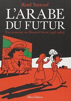 L'Arabe du futur - Tome 1 de Riad Sattouf https://www.amazon.fr/dp/2370730145/ref=cm_sw_r_pi_dp_x_vRboybMABG0AD