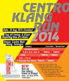 Centro Klang Run 2014 and the new Centro Tower Run is open for registration now! Register at Customer Service Counter, Level 2 @ Centro Mall or visit our Facebook, www.centro.com.my or call 03-33433011 now!