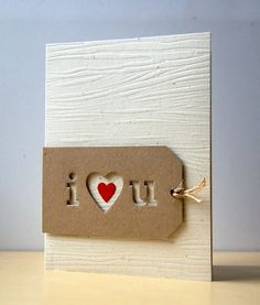 """handmade valentine card ... kraft tag with """" i heart u"""" in negative space ... white background embossed with wood grain embossing folder ... like it! .... Paper Trey Ink"""