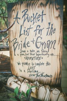 Bucket List for the Bride & Groom! Have guests leave ideas, plans, adventures for the bride and groom to complete in their lifetime together. What a great idea!
