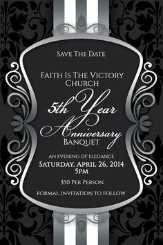 Elegant anniversary gala ticket template pastor anniversary save the date we invite you to join faith is the victory church as we celebrate formal invitationsanniversary dinnerchurch stopboris Image collections