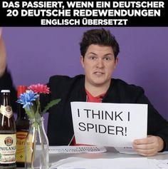 Das passiert, wenn ein Deutscher 20 deutsche Redewendungen englisch übersetzt