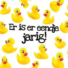 Happy Birthday Quotes, Happy Birthday Wishes, Birthday Cards, Birthday Stuff, Dutch Quotes, Wish Quotes, Funny Quotes, Happy B Day, Rubber Duck