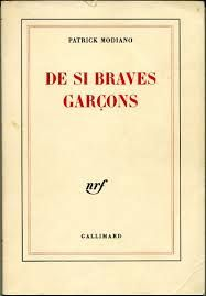 De si braves garçons ( 1982 ) Patrick Modiano, Jean Giono, Brave, My Books, Books To Read, Type Setting, Writer, Presentation, My Love