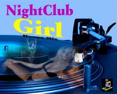 mix.dj - djs and dj mix community. - Nightclub Girl by TAmaTto in Progressive House Party - mix.dj The Social DJ Radio is the World's #1 djs and dj Mix community on Pc's, smartphones & mobile devices.