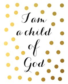 I Am A Child Of God Nursery Quote Print I am a child by ArteeCor