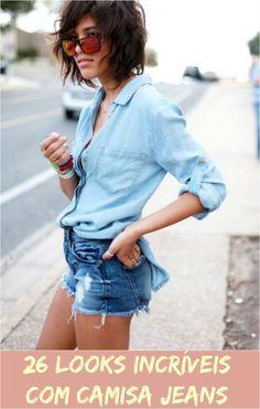 Como usar camisa jeans | luvmay.com.br