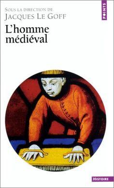 L'Homme médiéval de Jacques Le Goff, http://www.amazon.fr/dp/2020222116/ref=cm_sw_r_pi_dp_j8WBrb09CV543