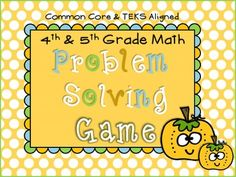 4th & 5th Grade Math Game (Problem Solving) TEKS and CCSS Aligned