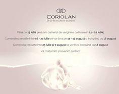Va reamintim ca in perioada 25.07 - 07.08 echipa din Sediul Central de Productie Coriolan va fi in concediu. Astfel, va invitam sa consultati calendarul pentru comenzi si livrari a verighetelor, inelelor de logodna si a proiectelor speciale Coriolan din perioada respectiva.  Pentru intrebari referitoare la perioadele de preluare si livrare a comenzilor de bijuterii va asteptam la office@coriolan.ro .  #Coriolan #MadeInRomania #nunta2016 #Bijuteriilacomanda