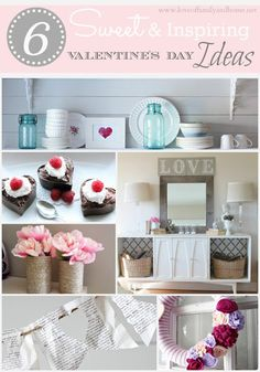 Love Of Family & Home: 6 Sweet & Inspiring Valentine's Day Ideas (Party Features)