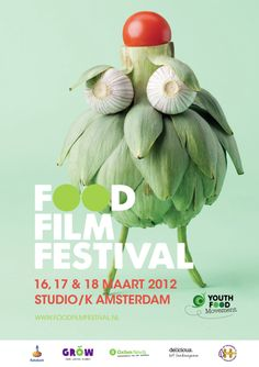 Food Film Festival in Amsterdam March 2012 How awesome. two of my favorite things, film and food. Poster Festival, Film Festival, Festival Flyer, Corporate Design, Sandwich Bar, Food Design, Design Art, Green Design, Food Expo