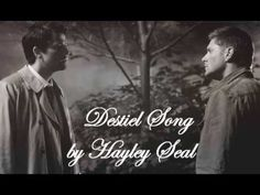 OK...this fan made Youtube SPN tribute is here because this young girl wrote this song using actual phrases spoken by Dean and Cas. Kudos girl!   Destiel Song