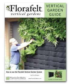 Florafelt Vertical Garden Guide - Plant wall kit