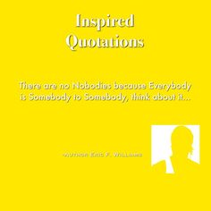 Inspired Quotations -by Author/Poet  Eric F. Williams : Inspired Quotations