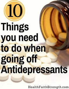While getting off antidepressants may not be emotionally easy, it's a good thing to do if you feel like you're ready, and you've followed these 10 steps. | HealthFaithStrength.com
