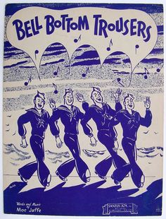 Sailor music song Bell Bottom Trousers 1944 ~