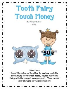$3.00   Tooth Fairy Touch Money is a math center activity where students count money using touch points.  The touch points are taken from the Touch Money p...