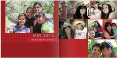 Here is May 2013.... Project Life Style from Shutterfly...awesome way to keep photos organized by year for the family.