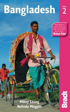 Bangladesh, 2nd (Bradt Travel Guide) « LibraryUserGroup.com – The Library of Library User Group
