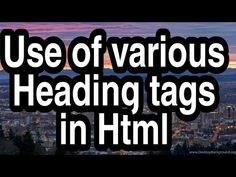 Use of various heading tags in html Tags In Html, Learn Html, Education, Learning, Youtube, Studying, Teaching, Onderwijs, Youtubers