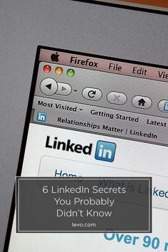 6 Secrets That Will Make You a LinkedIn Pro www.levo.com: