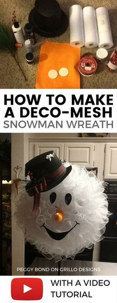 This easy DIY snowman wreath tutorial was submitted by Peggy Bond. #snowmanwreath #DecoMeshWreath #snowman