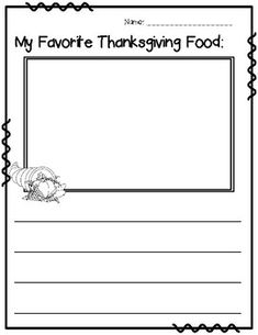 My Favorite Thanksgiving Food. Food Words, Thanksgiving Food, Group Activities, Different Recipes, Writing Prompts, Literacy, Kindergarten, Homeschool, Classroom
