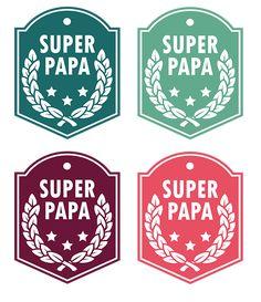 Free printable Super Papa Atelier Fête Unique