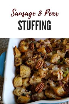 Sausage Pear Stuffing with Pecans, the perfect holiday side dish Thanksgiving Dinner Recipes, Thanksgiving Side Dishes, Thanksgiving Holiday, Recipes Dinner, Breakfast Recipes, Fall Recipes, Holiday Recipes, Quick Recipes, Egg Recipes