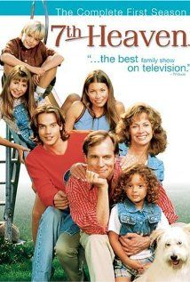 Every few years we do a 7th Heaven marathon...it lasts for several weeks and we watch all 10 seasons