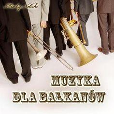 Muzyka Dla Bałkanów #Balkanbrass