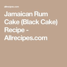 Jamaican Rum Cake (Black Cake) Recipe - Allrecipes.com