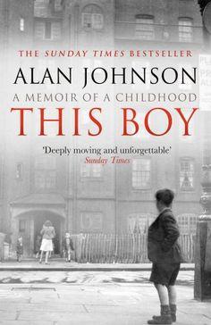 This Boy: Amazon.co.uk: Alan Johnson: 9780552167017: Books