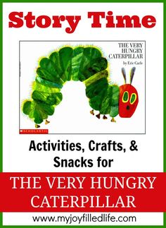 [PIN Actividades de Lectura] The Very Hungry Caterpillar Story Time - Activities, Crafts, and Snacks to go along with The Very Hungry Caterpillar The Very Hungry Caterpillar Activities, Hungry Caterpillar Party, Time Activities, Preschool Activities, Alphabet Activities, Language Activities, Preschool Books, Preschool Classroom, Eric Carle