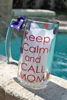 We can do keep calm and call dad too! Cute idea a customer had.