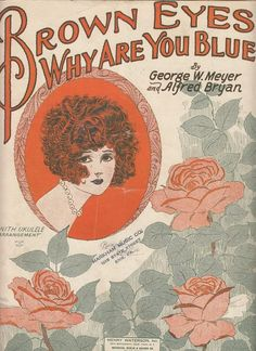 Brown Eyes Why Are You Blue 1925 Sheet Music Alfred Bryan George Meyer Barbelle
