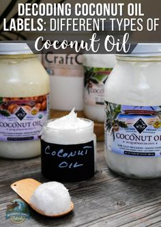 Decoding Coconut Oil Labels: The Different Types Of Coconut Oil | WildernessFamilyNaturals.com
