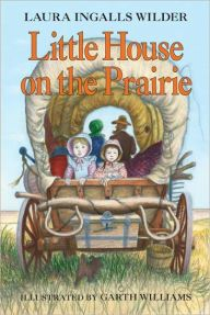 Title: Little House on the Prairie (Little House Series: Classic Stories #3), Author: Laura Ingalls Wilder