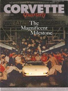 Ivanhoe162 on Ecrater-The Great Ebay Alternative: Winter 1992 Corvette Quarterly Millionth Corvette ...