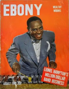 vieilles-annonces:    Lionel Hampton - Ebony Magazine, August, 1949 on Flickr.