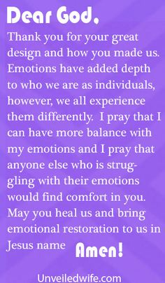 Prayer Of The Day – Emotional Restoration by @unveiledwife Boy have I needed this one lately......