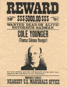 Old West Wanted Posters | Cole Younger Old West Wanted Poster